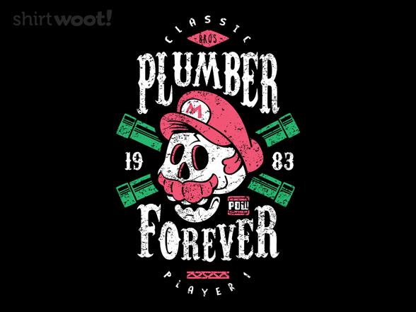 Plumber Forever T Shirt
