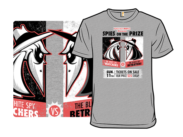 Spies On The Prize T Shirt