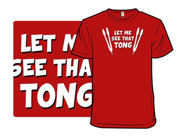 Tong Song T Shirt