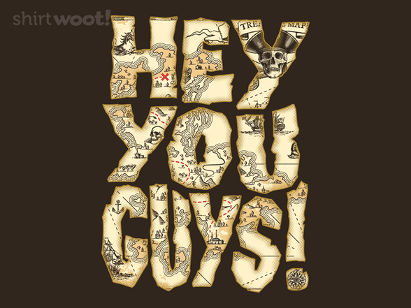 Hey You Guys T Shirt
