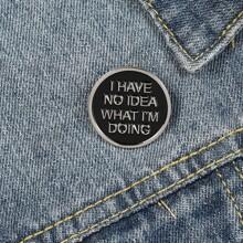Slogan Design Round Brooch