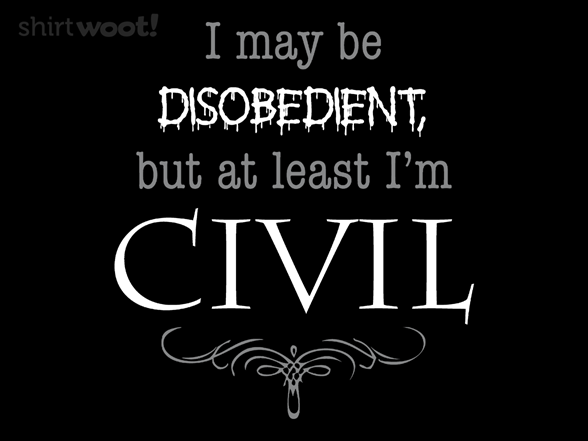 Civil Disobedience T Shirt