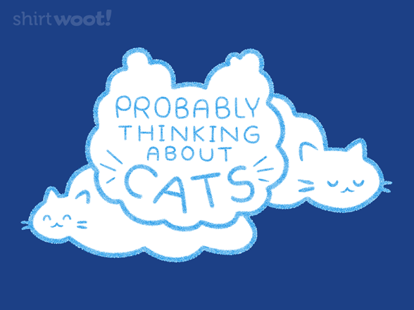 Probably Thinking About Cats T Shirt