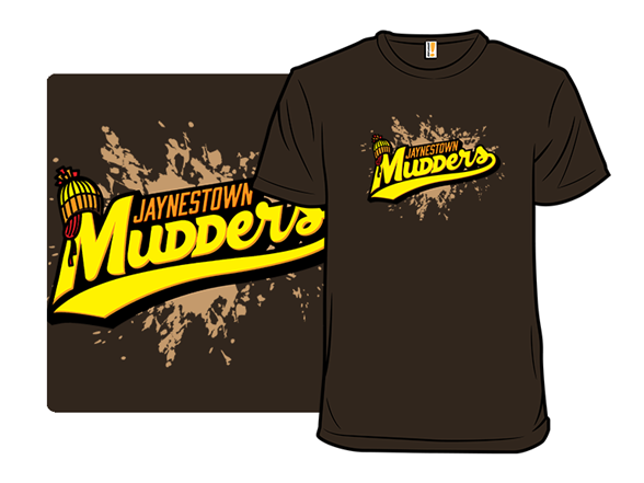 Jaynestown Mudders - Remix T Shirt