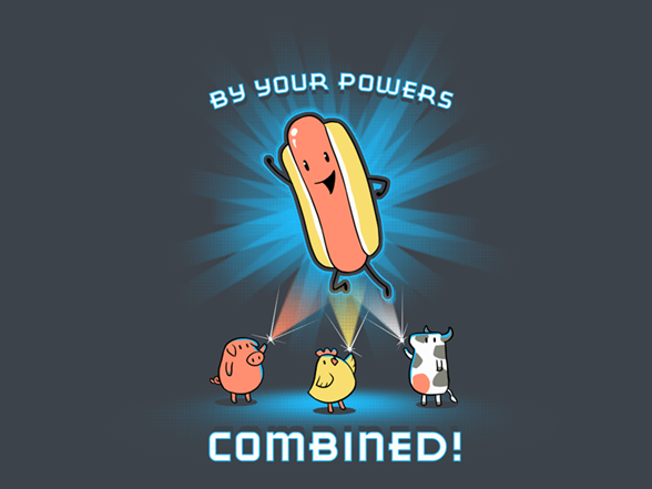By Your Powers Combined! T Shirt