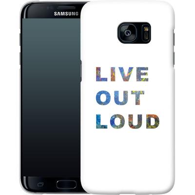 Samsung Galaxy S7 Edge Smartphone Huelle - Live Out Loud von Kaitlyn Parker