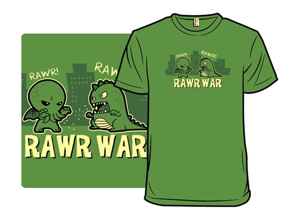 Rawr War T Shirt