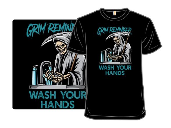 Grim Reminder T Shirt