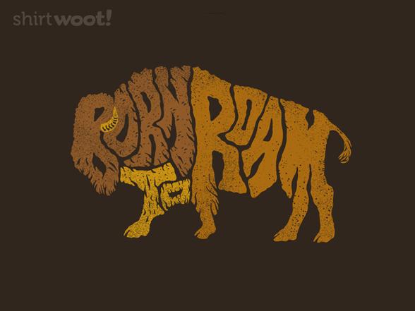 Born To Roam T Shirt