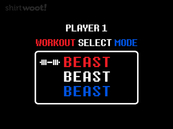 Select Workout Mode T Shirt