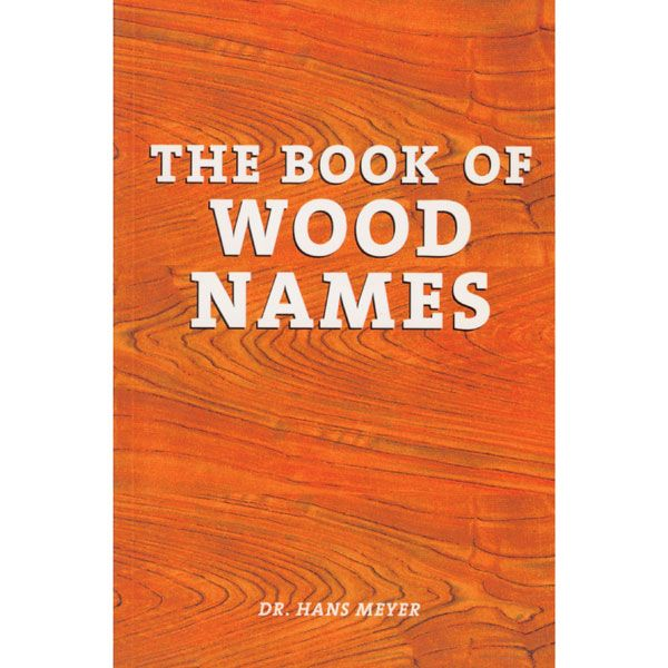 The Book of Wood Names