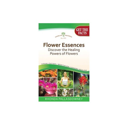 Flower Essences, Discovering the Healing Powers of Flowers 1 Book by Woodland Publishing