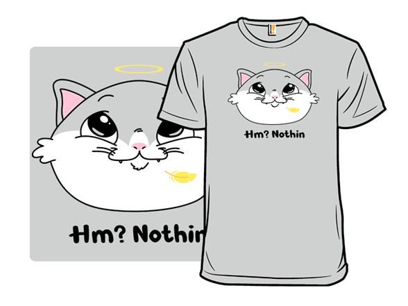 Nothin T Shirt