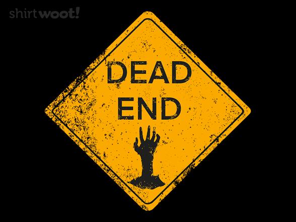 Dead End T Shirt