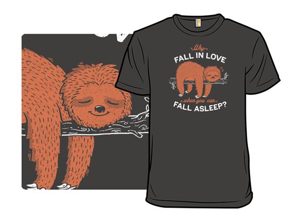 Fall Asleep T Shirt