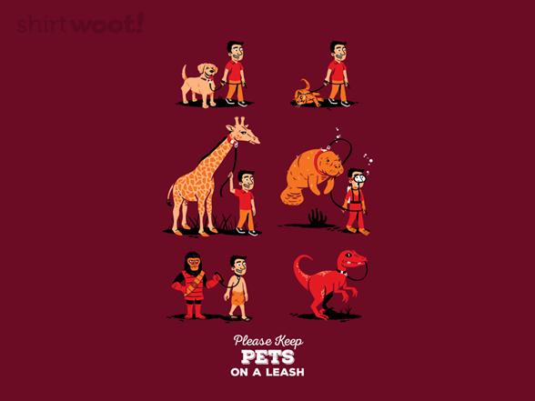Leash Your Pet T Shirt