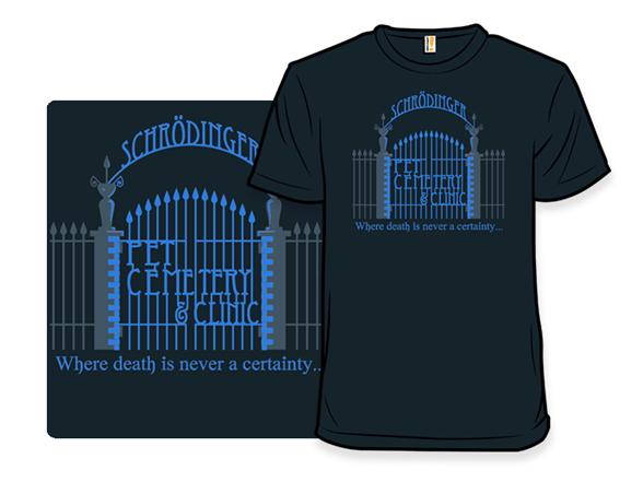 Schrodinger Pet Cemetery T Shirt