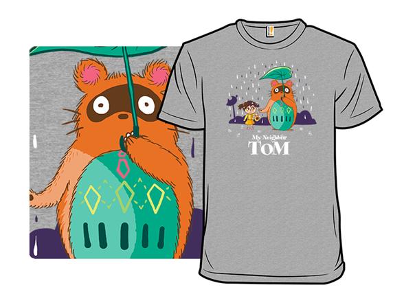 My Neighbor Tom T Shirt