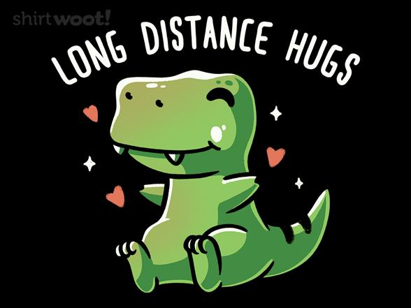 Long Distance Hugs T Shirt