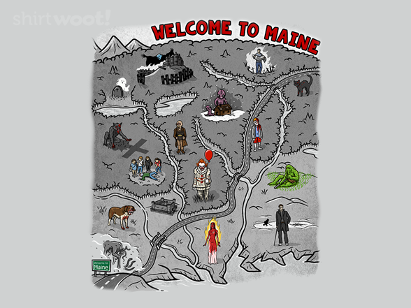 Welcome To Maine! T Shirt