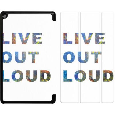 Amazon Fire HD 8 (2018) Tablet Smart Case - Live Out Loud von Kaitlyn Parker