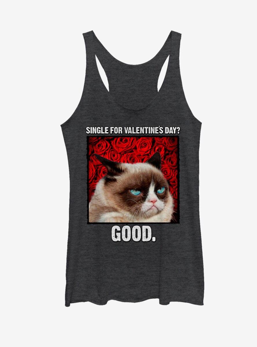 Grumpy Cat Single for Valentine's Day Good Womens Tank