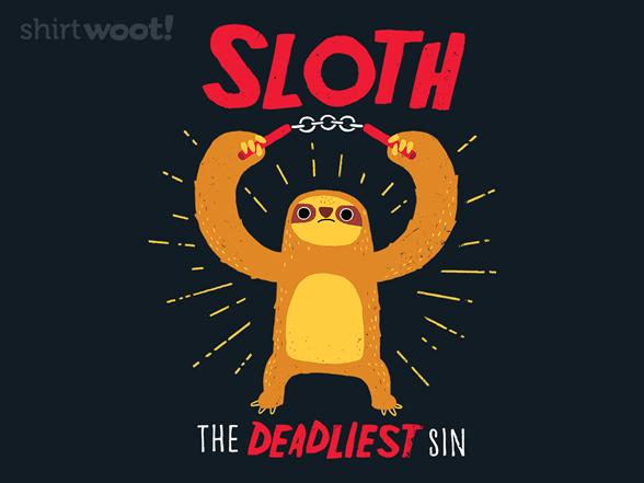 The Deadliest Sin T Shirt