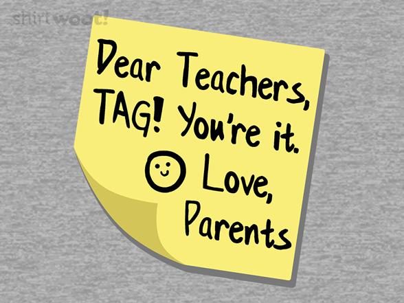 Teacher Tag! T Shirt