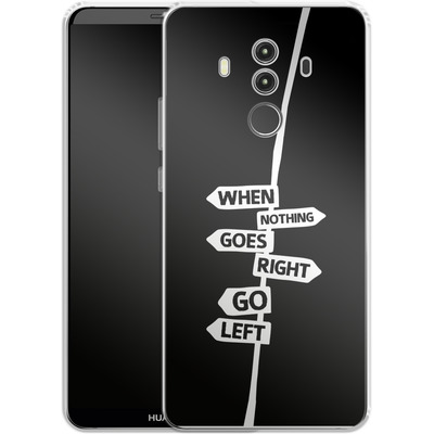 Huawei Mate 10 Pro Silikon Handyhuelle - When Nothing Goes Right von We Make The Cake