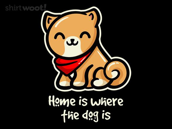 Home Dog T Shirt