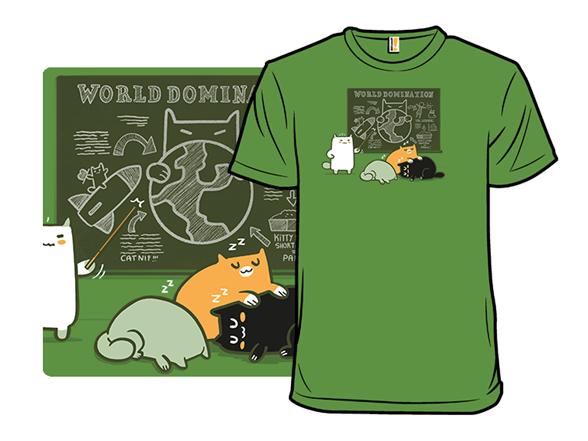 World Domination Class T Shirt