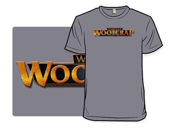 World Of Wootcrap T Shirt