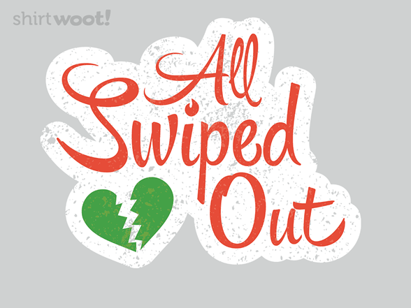 All Swiped Out T Shirt