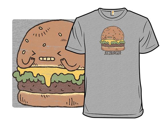 Jeezburger T Shirt