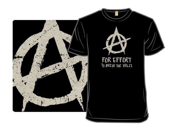 A For Anarchy T Shirt
