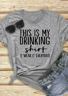 This Is My Drinking T-Shirt Tee - Gray