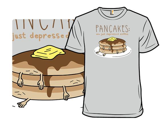 Pancakes! T Shirt