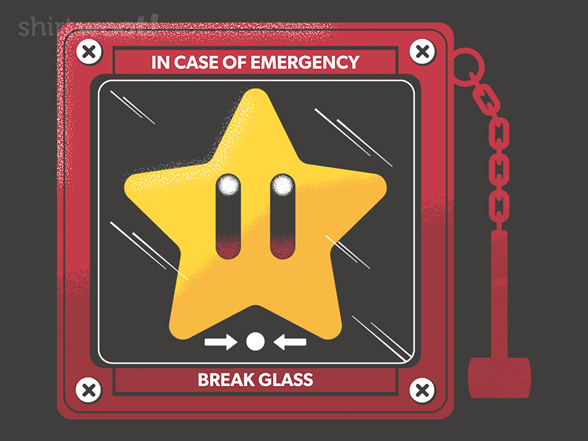 In Case Of Henchmen, Bring The Star T Shirt