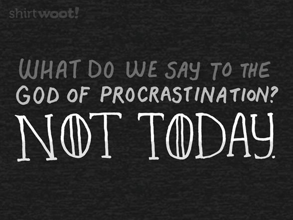 Procrastinator Of Thrones T Shirt