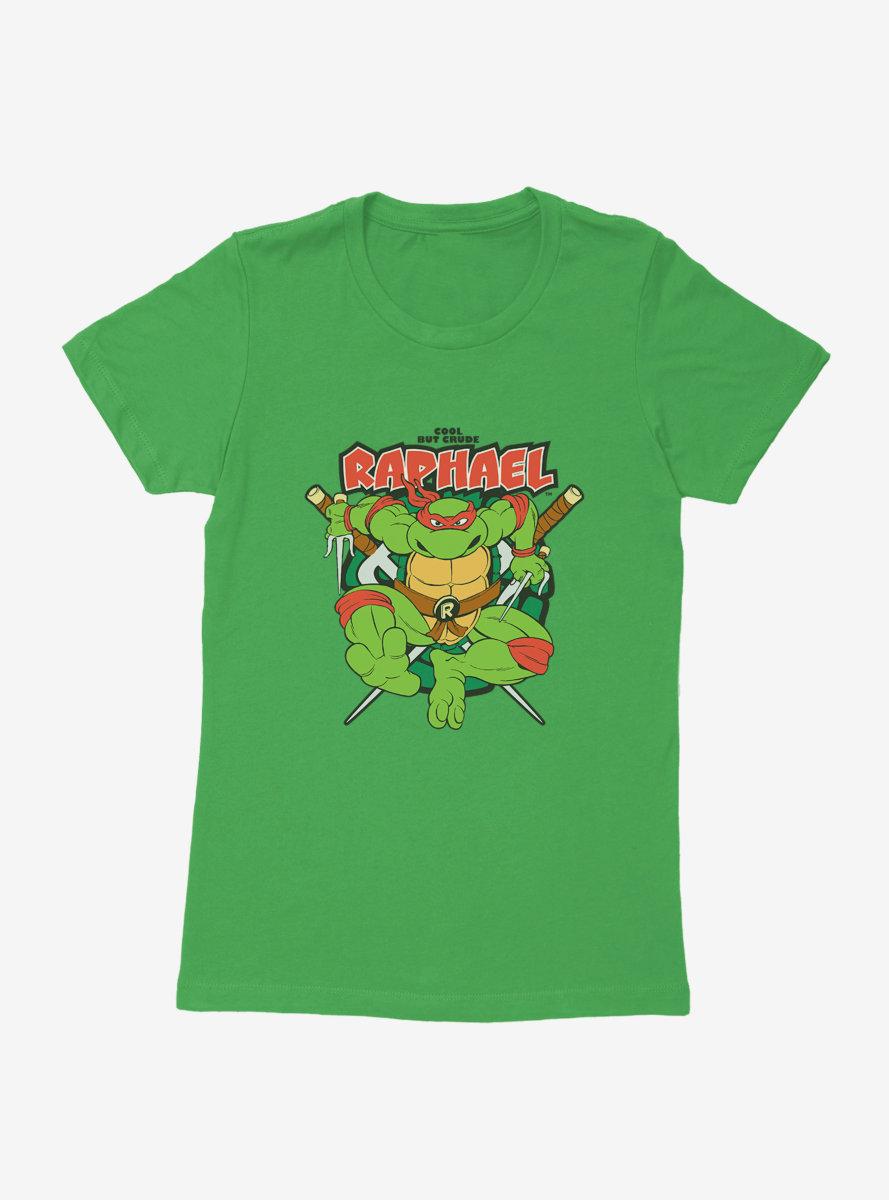 Teenage Mutant Ninja Turtles Raphael Cool But Crude Womens T-Shirt