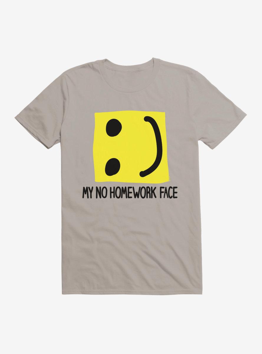 i-Create My No Homework Face Smiling Face T-Shirt