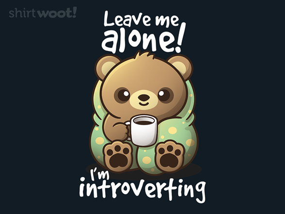 Introverting Bear T Shirt