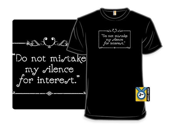 Silent Warning T Shirt