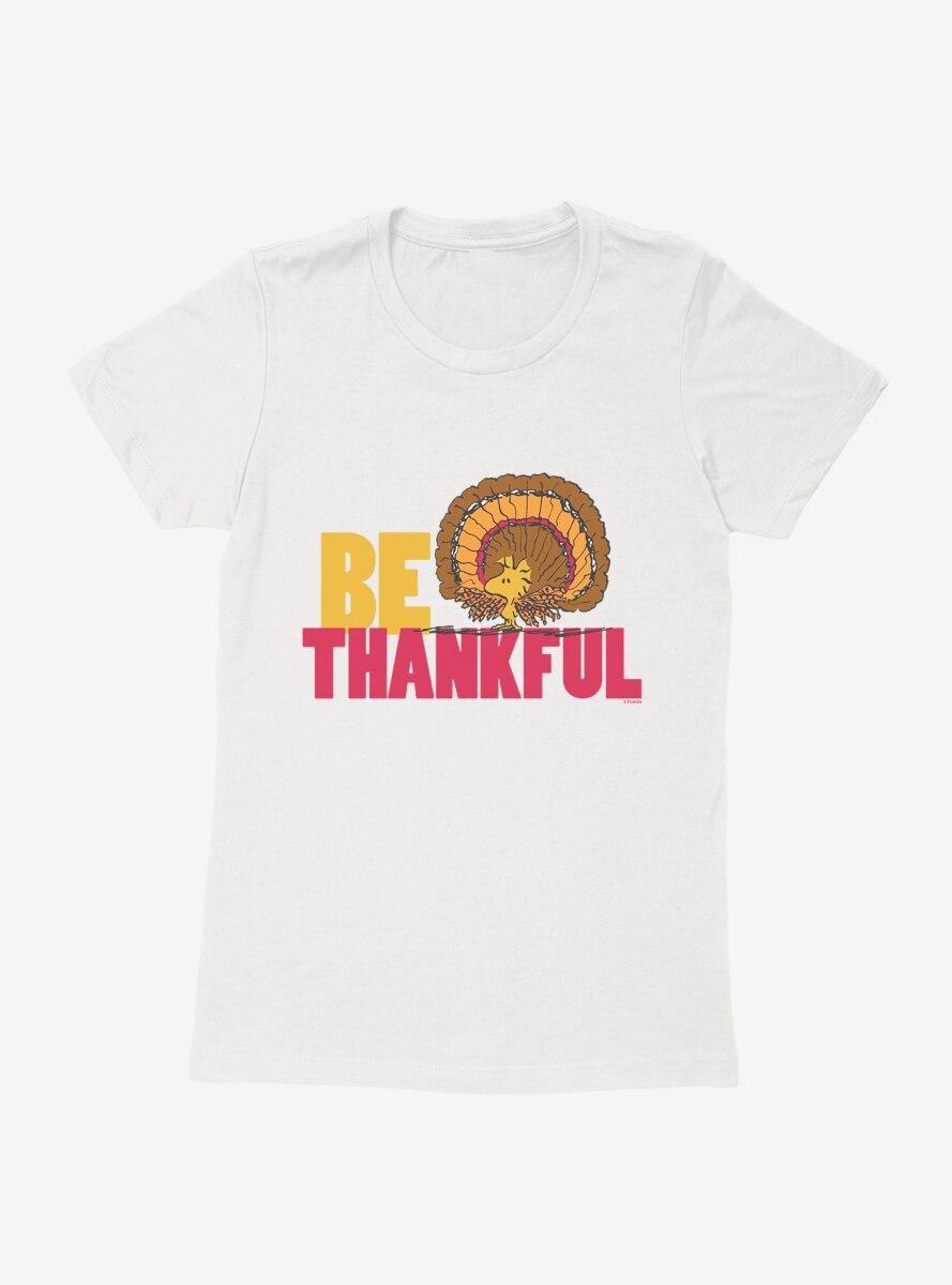 Peanuts Thanksgiving Be Thankful Woodstock Womens T-Shirt