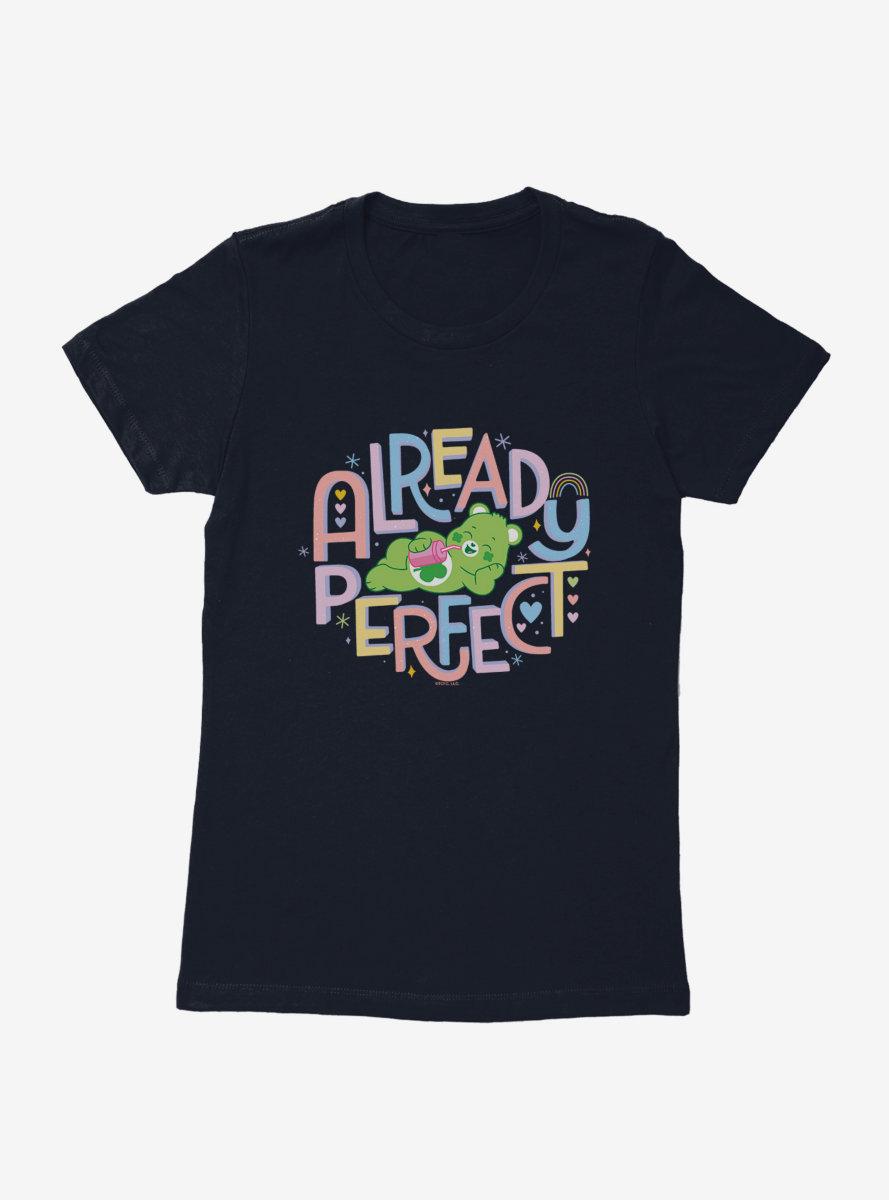 Care Bears Already Perfect Womens T-Shirt