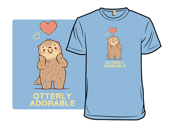 Otterly Adorable T Shirt