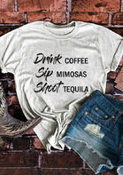 Drink Coffee Mimosas Tequila T-Shirt Tee - Light Grey