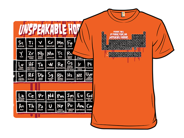 Periodic Table Of Unspeakable Horrors T Shirt