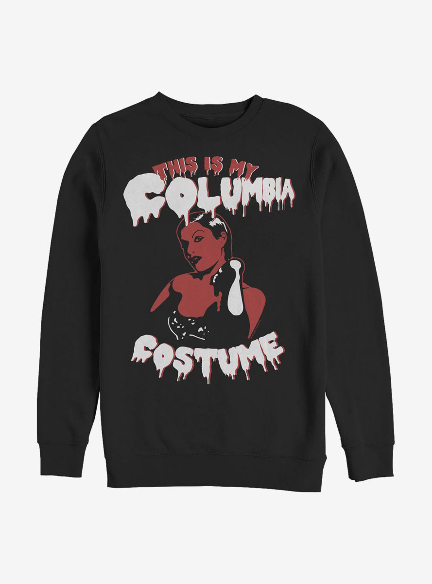 Rocky Horror Picture Show This Is My Columbia Costume Sweatshirt
