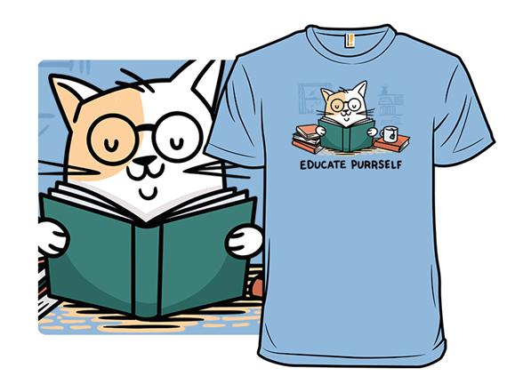 Educate Purrself T Shirt
